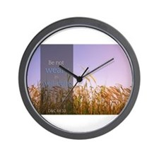 LDS Quotes- Be not weary in well-doing Wall Clock