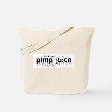 Pimp Juice -  Tote Bag