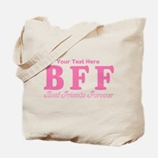 CUSTOM TEXT Best Friends Forever Tote Bag