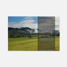 LDS Quotes- Without hard work, nothing grows but w