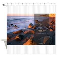 If ye love me, keep my commandments Quote Shower C