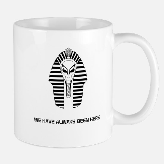 WE HAVE ALWAYS BEEN HERE Mug