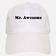 Mr. Awesome - Baseball Baseball Cap
