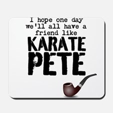 karate pete Mousepad