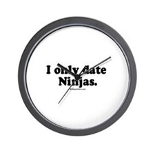 I only date Ninjas -  Wall Clock