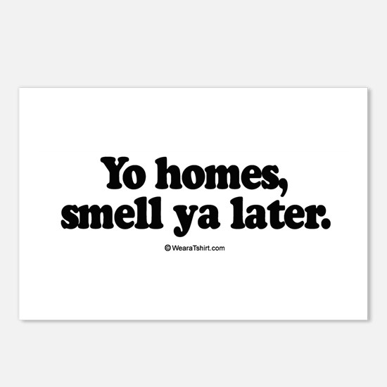 Yo homes, smell ya later -  Postcards (Package of