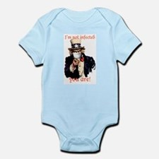 I'm not infected, you are! Infant Bodysuit