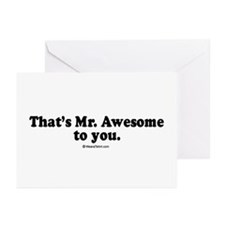 That's Mr. Awesome, to you - Greeting Cards (Pack