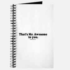 That's Mr. Awesome, to you - Journal