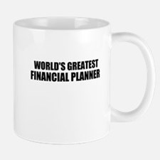 WORLDS GREATEST FINANCIAL PLANNER Mug