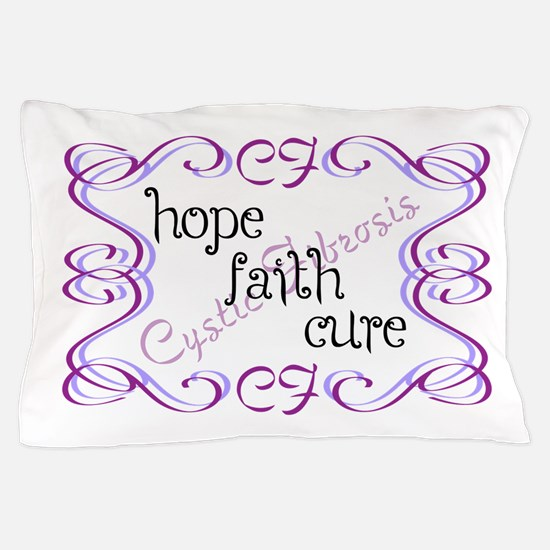 CF Hope Faith Cure Curls Pillow Case