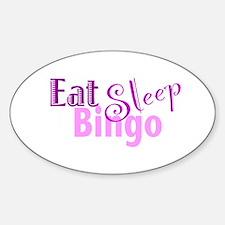 Eat Sleep Bingo Decal