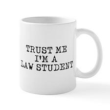Trust Me I'm a Law Student Small Mug