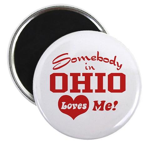 Somebody in Ohio Loves Me Magnet