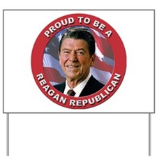 Proud Reagan Republican Yard Sign