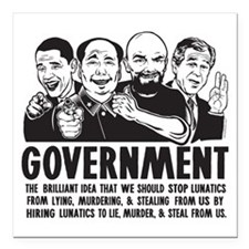 "Government Lunatics Square Car Magnet 3"" x 3"""
