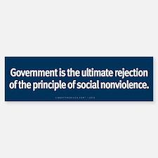 Government Rejection of Nonviolence Bumper Bumper Sticker