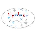 OYOOS SoYesterday design Sticker (Oval 10 pk)