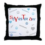 OYOOS SoYesterday design Throw Pillow