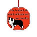 OYOOS Dog Attitude design Ornament (Round)