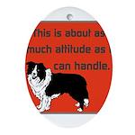 OYOOS Dog Attitude design Ornament (Oval)