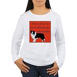 OYOOS Dog Attitude design Women's Long Sleeve T-Sh