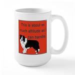 OYOOS Dog Attitude design Large Mug