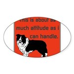 OYOOS Dog Attitude design Sticker (Oval)