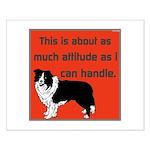 OYOOS Dog Attitude design Small Poster
