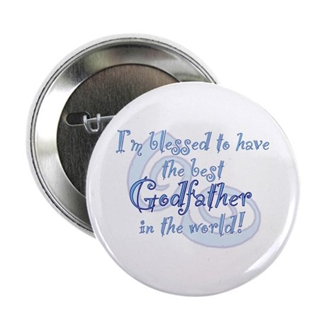 "Blessed Godfather BL 2.25"" Button"