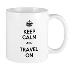 Keep Calm Travel On Mug