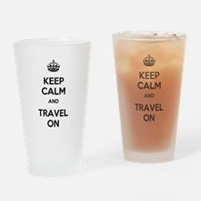 Keep Calm Travel On Drinking Glass