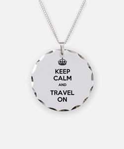 Keep Calm Travel On Necklace