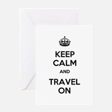 Keep Calm Travel On Greeting Card