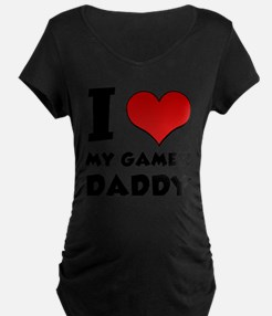 I Love My Gamer Daddy T-Shirt