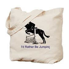 Id Rather Be Jumping Horse Tote Bag