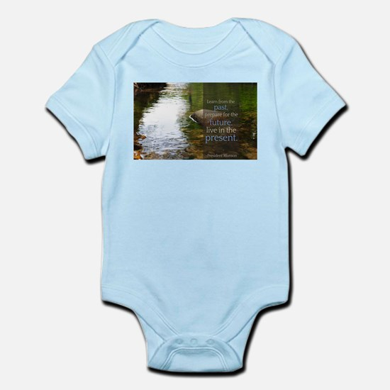 LDS Quotes- Learn from the past... Infant Bodysuit