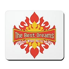 The Best Dreams Mousepad