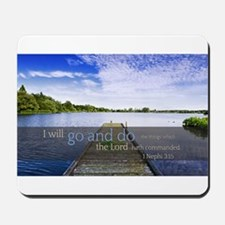 LDS Quotes- I will go and do... Mousepad