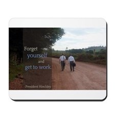 LDS Quotes- Forget yourself and get to work Mousep
