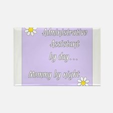 Administrative Assistant by day Mommy by night Rec
