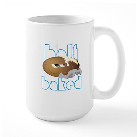 Half Baked Large Mug