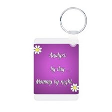 Analyst by day Mommy by night Keychains