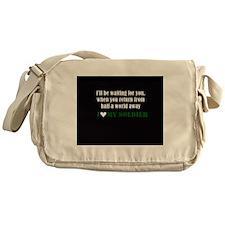 i love my soldier Messenger Bag