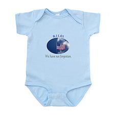 9-11 We Have Not Forgotten Infant Bodysuit