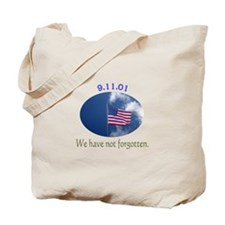 9-11 We Have Not Forgotten Tote Bag