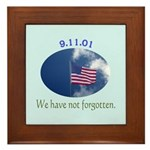 9-11 We Have Not Forgotten Framed Tile