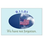 9-11 We Have Not Forgotten Large Poster