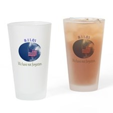 9-11 We Have Not Forgotten Drinking Glass