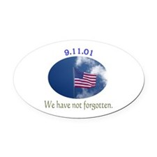 9-11 We Have Not Forgotten Oval Car Magnet
